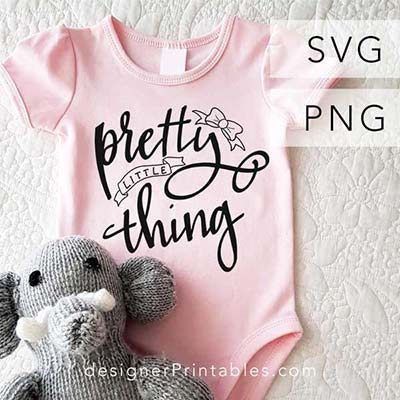 svg, svg file, svg cut file, free svg cut file, most popular svg, pretty little thing svg, baby svg, kid svg, free svg cut file