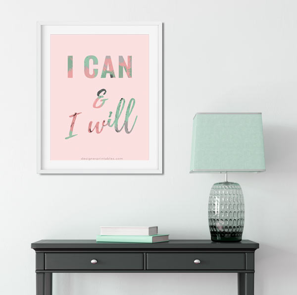 I can and I will motivational quote, wall art, free wall decor