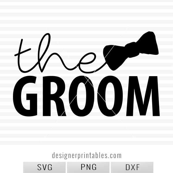 svg file groom, groom svg file, wedding svg, wedding collection svg, bride shirt ideas