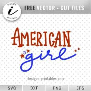 free svg cut file, free 4th of July svg, July 4th svg, American girl svg,