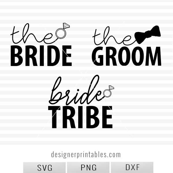 wedding svg bundle, wedding printable bundle, the bride svg, the groom svg, bride tribe svg, wedding printables