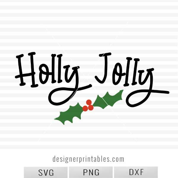 christmas svg, holiday svg, holly jolly svg, christmas printable, popular christmas svg, winter svg