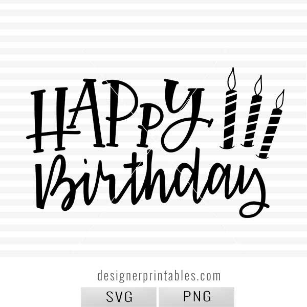Happy Birthday Svg Png Clipart Printable