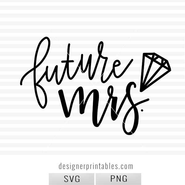 wedding svg, future mrs svg, bride svg, engagement party svg, bridal shower svg, wedding decor, wedding inspiration