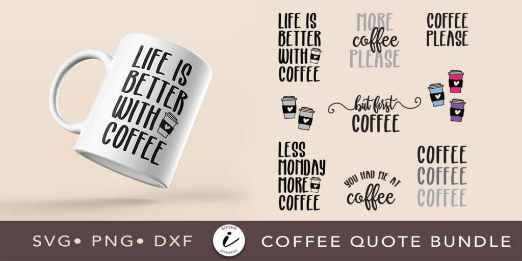 coffee svg quote bundle, svg cut file, png printables, coffee shop printables, svg bundle, coffee quote bundle svg, svg cut files, cricut designs