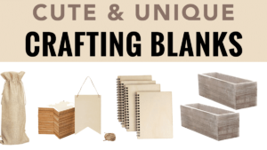 cute unique crafting blanks, crafting blanks for Cricut vinyl