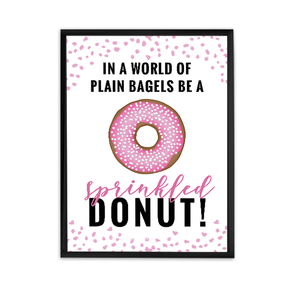 printable wall art, donut, be a sprinkled donut, instant download printable wall art