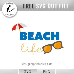 free svg cut files, beach life sunglasses and umbrella, free png file, how to make shirts online, how to cut vinyl, cricut cutting files, silhouette cut files