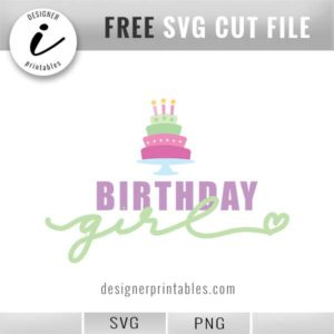 free svg cut file, birthday girl, birthday girl svg, birthday girl clipart, birthday girl graphic