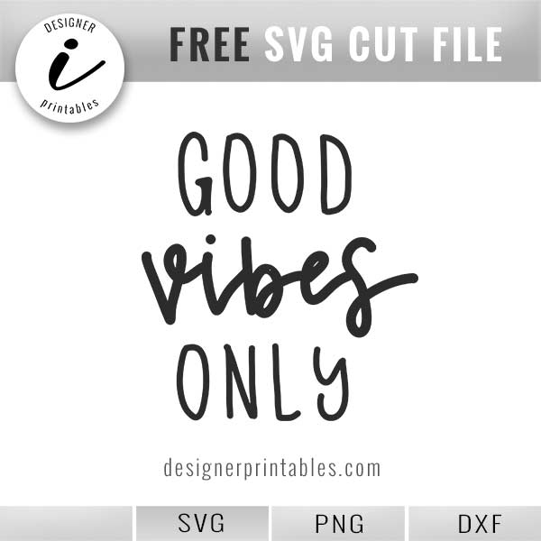 View Positive Vibes – Dxf/Svg/Png/Pdf Cut & Print Files Image