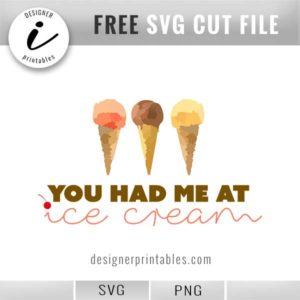 free svg cut file, you had me at ice cream, ice cream parlor graphics, free vector file, ice cream cone vector