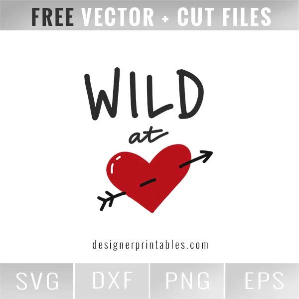 free svg file, free cut files, free vector file, wild at heart, crafting files, files for circut and silhouette