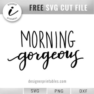 free svg dxf png morning gorgeous wall sign