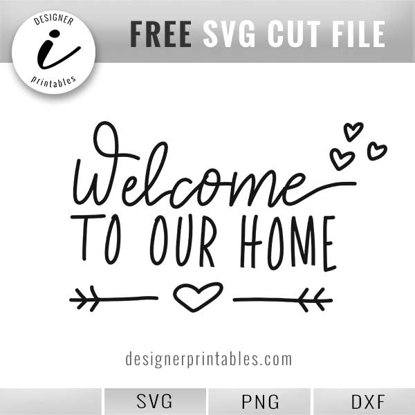 picture about Welcome Home Sign Printable identify Absolutely free SVG: , Welcome in direction of Our House