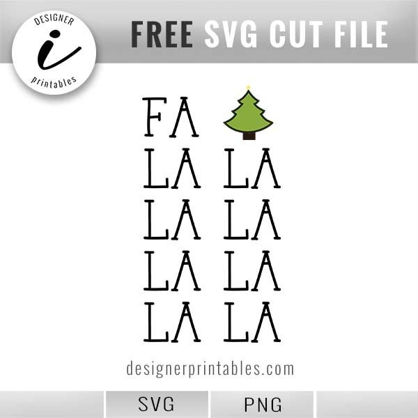 most popular svg files, free christmas svg, holiday svg, fa la la la svg, free holiday png, free Christmas png, holiday lettering, christmas lettering