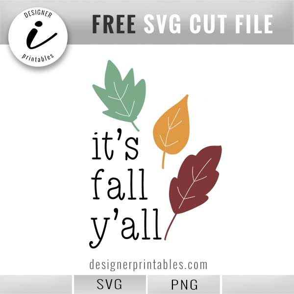 most popular svg files, free fall svg, free its fall y'all svg, free fall printable, leaves svg png