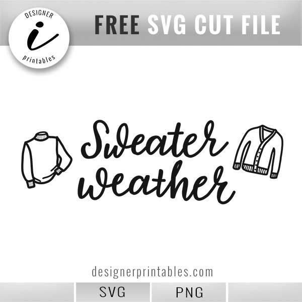 free fall sweater weather svg, free autumn svg, hello fall svg, free png for fall, leaves svg, free svg cut file, cricut ideas