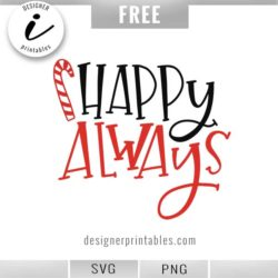 free Christmas svg, free holiday svg, happy always svg, popular christmas svg, popular christmas downloads