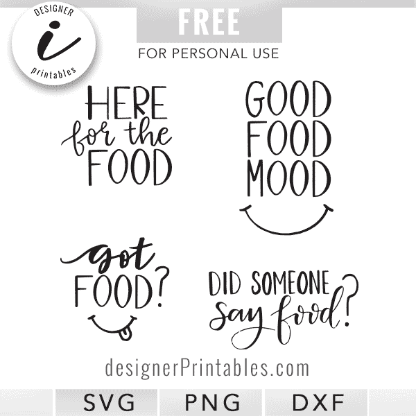 free svg cut file, free svg designs, free food quotes svg, free food quote bundle printables, free food printables, food quote printables, free food quote printable,