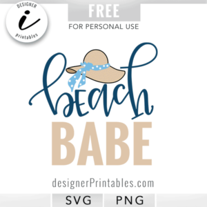 free beach babe, free beach svg, beach babe with hat svg, free summer svg, free printables, free summer printables