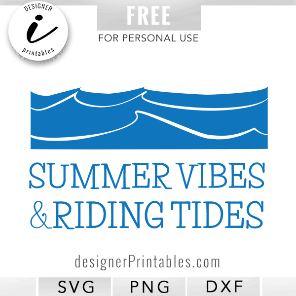 free svg cut file, free summer svg cut file, free summer vibes riding tides svg, summer Printables, beach svg, beach and summer svg printable
