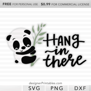 free svg panda, free hang in there svg cut file, free svg cut file, free panda clipart, free cricut cut file, free silhouette cut file